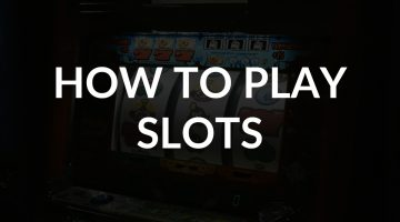 How to play slots thumbnail